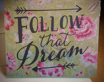 Follow That Dream with Arrows Wood Home Decor Sign