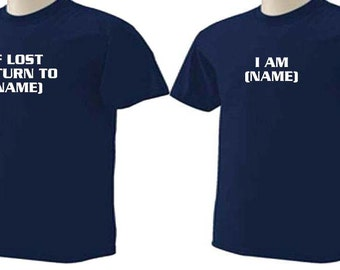 AGING FUNNY HUMOR If Lost Return To or I Am Name Personalized T-Shirts