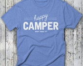 HAPPY CAMPER -- Indy Trail Co. TEE -- Happy Camper T-Shirt, Glamper Tee