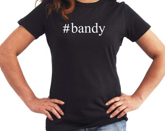Bandy  Hashtag Women T-Shirt
