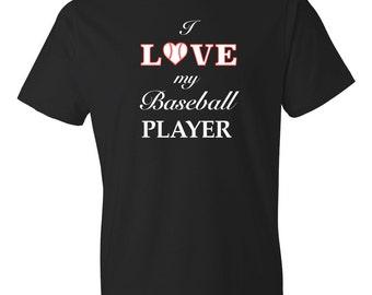 I Love My Baseball Player Shirt, Cute Baseball Shirt, Baseball Tee, Baseball Player Tee, Baseball Mom Shirt Baseball Wife Shirt Gift for her