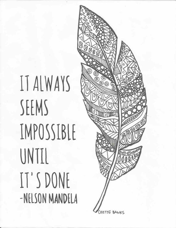 Coloring Pages For Quotes : It always seems impossible quote by nelson mandela