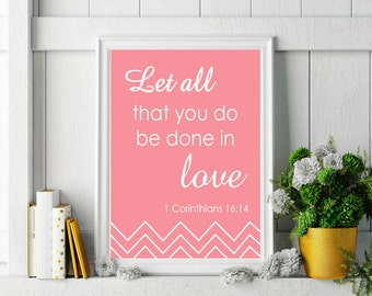 1 Corinthians 16:14 Bible Verse Print