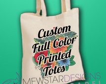 Custom Canvas Tote Bag, Custom Canvas Bag, Personalized Bags, Design Your Tote Bag, Custom Wedding Gifts, Bridesmaid Gifts