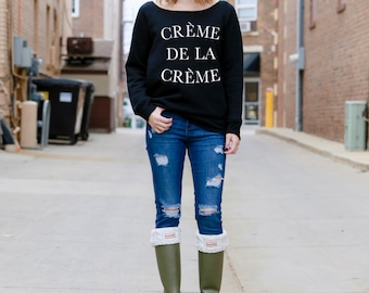 Creme de la Creme - Wide Neck Sweatshirt - Black or Grey