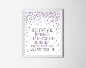 I'll Love You Forever I'll Like You For Always Print Digital Nursery Print Purple Nursery Art Purple Gray Nursery Decor Baby Boy Nursery