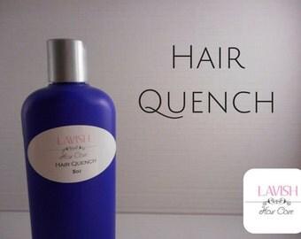 Hair Quench