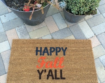Happy Fall Y'all doormat / Hand painted, custom welcome mat/ Housewarming Gift/ Thanksgiving Doormat / Fall Decor/ Porch Decor/ Fall Doormat