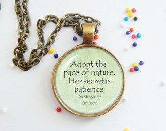 Nature quote pendant - Emerson quote - retirement - nature - gardener - word jewelry - keychain, pendant, necklace