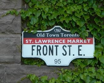Toronto Street Sign - St. Lawrence Market