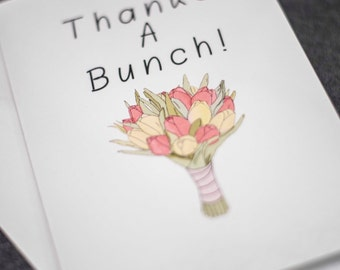 Thanks a Bunch (Flowers) - Funny Thank You Card