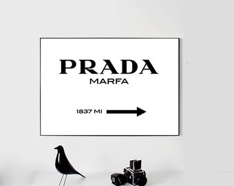 Prada Marfa Print Prada Marfa Art Prada Marfa Decor Gossip Girl Fashion Art Fashion Print Dorm High Fashion Prada Sign Digital Print art