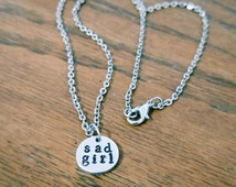 Sad Girl Emo Punk Hand Stamped Pendant Necklace