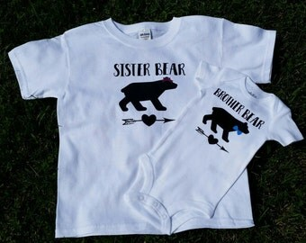 Brother Bear- Sister Bear- Brother Bear and Sister Bear Shirts-Brother Bear Bodysuit-Sister Bear Tee (each shirt sold separately)