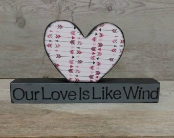 Valentines Gift, Our Love is Like the Wind, Love Quote Sign, Love Decor, Chalkboard Heart Decor, Wedding Gift, Anniversary Gift