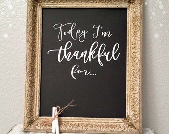 Today I'm Thankful For Decal - Sticker- Postive Vibes Mind - Inspirational - Motivational