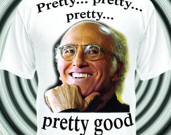 Curb Your Enthusiasm - Larry David T-Shirt - Pretty Good