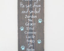 """Personalized 21""""x7.5"""" Custom Wood Dog Sign with Your Dog's Names  - """"The Day God Made Dogs, He Sat Down And Smiled"""" -  Dog Lover Sign."""