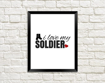 I Love My Soldier, Army Girlfriend, Army Wife, Army Gift, Deployment Gift, Military Printable, Military Love, Military Gift, Military Wife