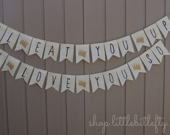Where the Wild Things Are I'll Eat You Up I Love You So Banner, Wild Things Baby Shower, Wild Things Baby, Wild Things Party, I Love You So