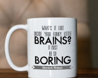 Coffee mug- Sherlock- Funny little brains