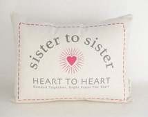 Sisters Pillow, Birthday Gift, Gift for Sister,  Gift for Her, Throw Pillow, Home Decor, Custom Pillow