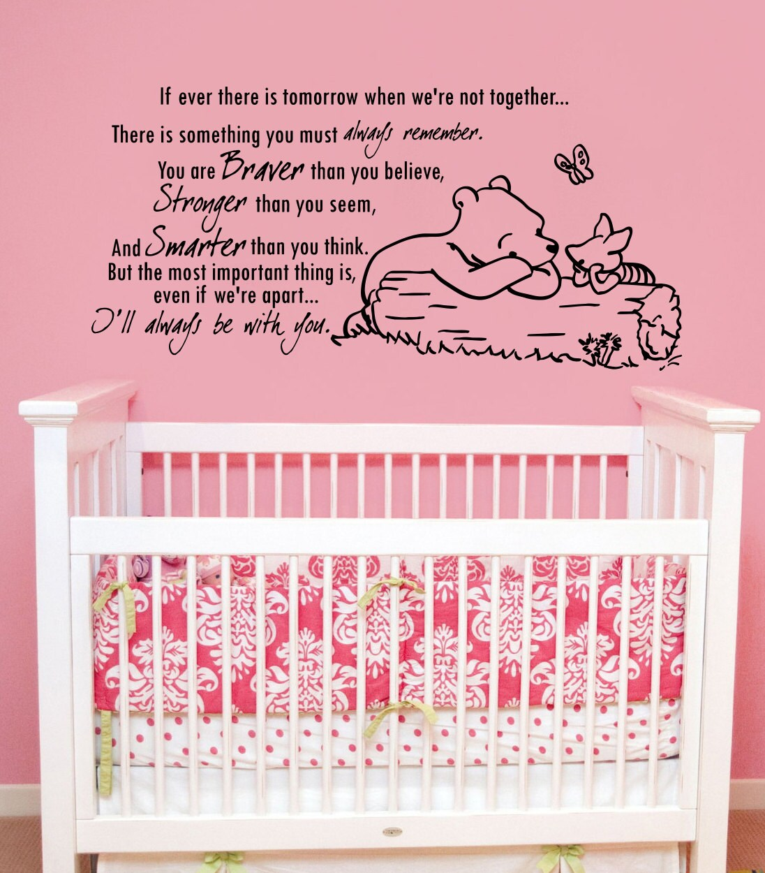 Winnie The Pooh Quote If Ever There Is A Tomorrow: Winnie The Pooh Wall Decal Quote Vinyl Sticker Decals Quotes