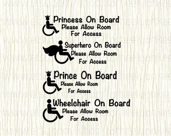 Wheelchair Car Decal,Princess on Board Decal,Superhero on Board Decal,Prince on Board Decal,Awareness Car Decal, Allow Room for Access
