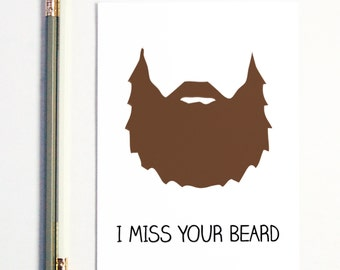 Boyfriend Gift, I Miss Your Beard, Long Distance Relationship, Long Distance Boyfriend Gift, Valentine's Day, Greeting Card, Gift for Him