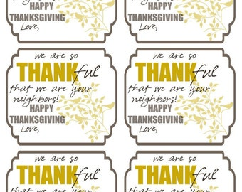 We are so Thankful we our your Neighbor gift tag // Neighbors gift // Instant download