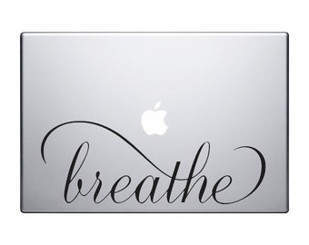 Breathe Vinyl MacBook Decal, Inspirational decal, Laptop Sticker, Vinyl IPad sticker, MacBook Sticker, Breathe Calligraphy Tumblr Wall Decal