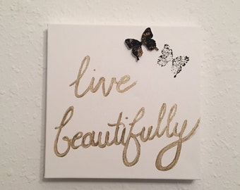 Live Beautifully painting
