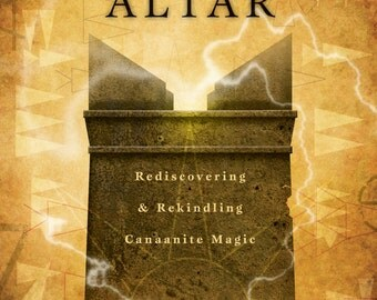 The Horned Altar: Rediscovering and Rekindling Canaanite Magic - Book