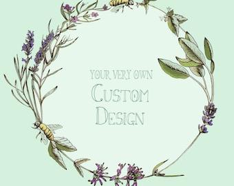 Your Own Custom Design, consultation and branding!