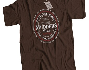 Mudders Milk Firefly Serenity Inspired Mens Premium T-Shirt 12 Colours in Sizes Small to 2X Large Browncoat Jayne Cobb Hero of Canton