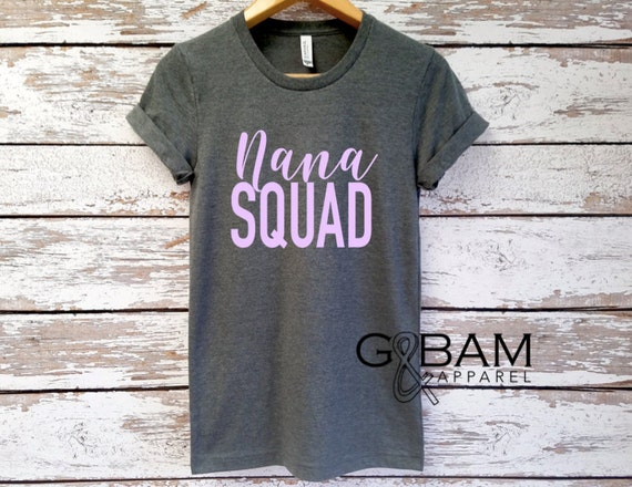 Boyfriend tee / NANA Squad Shirt / NANA SHIRT /Grandma tee/ You're a grandma / Grandma gift / future grandma / we're Pregnant