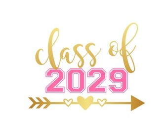 Class of 2029  Personalized with Grade Pre School Kindergarten First GradeBack to School  Iron On Vinyl Decal 419