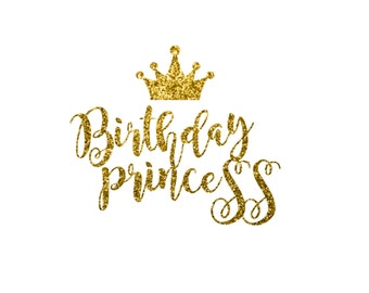 Birthday Princess with Crown Glitter Vinyl Matching Family  Bling Girly Girl/ Iron On Decal Glitter Iron Vinyl Decal for shirt