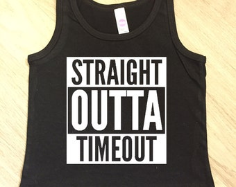 Straight Outta Timeout tank top - baby boy or girl tank - toddler tank - summer tank top