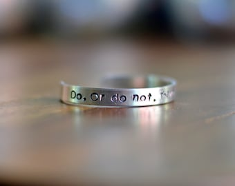 Do or Do Not There is No Try Hand Stamped Metal Cuff Bracelet Star Wars Yoda Inspirational Jewelry Graduation Gift