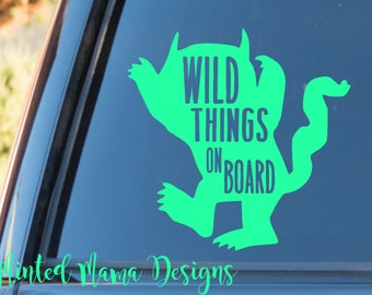 Wild Things On Board Decal, Baby On Board Decal, Where The Wild Things Are, Baby Car Decal, Baby Sticker