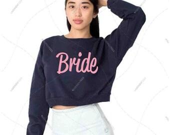 "Women - Girls - Premium Retail Fit ""Bride"" American Apparel California Fleece Cropped Sweatshirt"