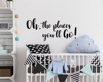 Oh The Places Youu0027ll Go Nursery Wall Decal   Dr Seuss Wall Decal