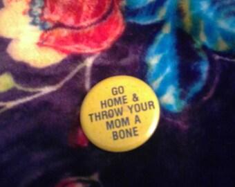 Vintage 70's Naughty Pinback Pin