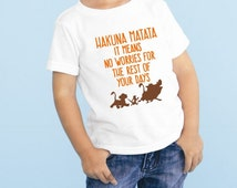 Disneys Lion King Hakuna Matata Means No Worries Tshirt Disneyland Disneyworld Trendy Tshirts Mickey Shirt Minnie Mouse Lion Guard