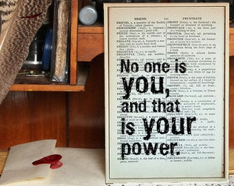 """Inspirational Quote. """"No One is You and That is Your Power"""" Vintage Dictionary Book Page Print. Superhero Quote"""