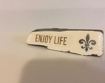 Enjoy Life Rock