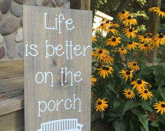 Life is Better on the Porch Sign | Home Decor | Front Porch Sign | Front Porch Decor |