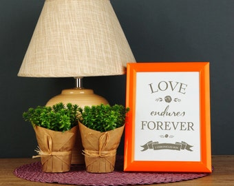 Love Endures Forever - Downloadable Quote Scripture