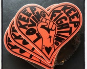 keep loving, keep fighting stickers die cut heart shape red black
